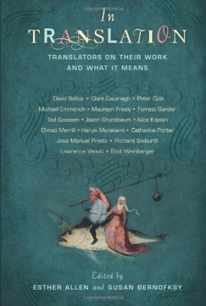 In-Translation-Translators-on-Their-Work-and-What-It-Means-0