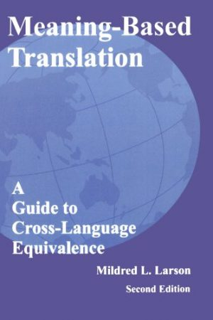 Meaning-Based-Translation-A-Guide-to-Cross-Language-Equivalence-2nd-edition-0