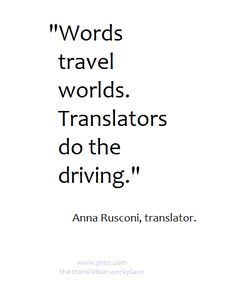 Words travel worlds.